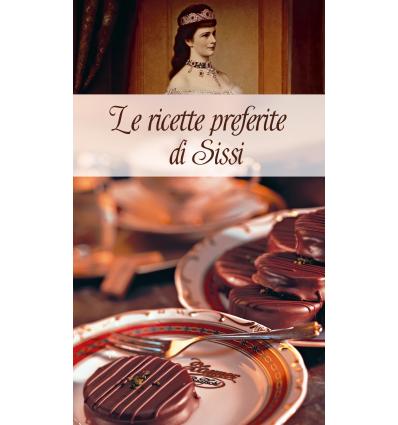 Le ricette preferite di Sissi