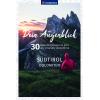 Dein Augenblick Südtirol Dolomiten