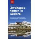 Zweitagestouren in Südtirol