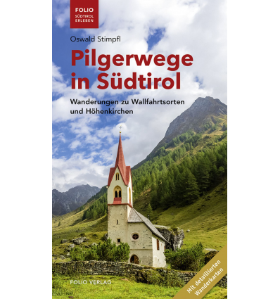 Pilgerwege in Südtirol