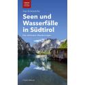Seen und Wasserfälle in Südtirol
