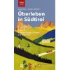 Überleben in Südtirol