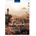 Dein Augenblick Wander und Tourenbuch